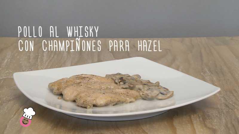 Pollo al whisky con champiñones para Hazel