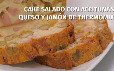Cake salado con aceitunas, queso y jamón de Thermomix.