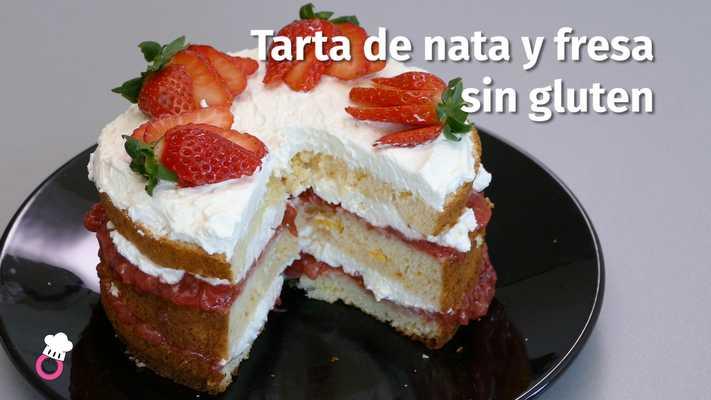 Tarta de nata y fresa sin gluten