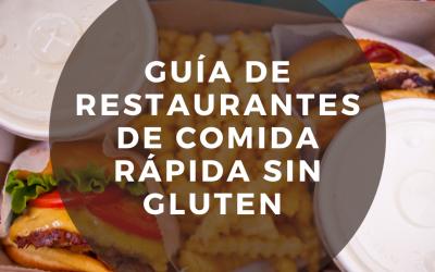 Guía de Restaurantes de Comida Rápida Sin Gluten. ¡La guía de Glotones sin gluten!